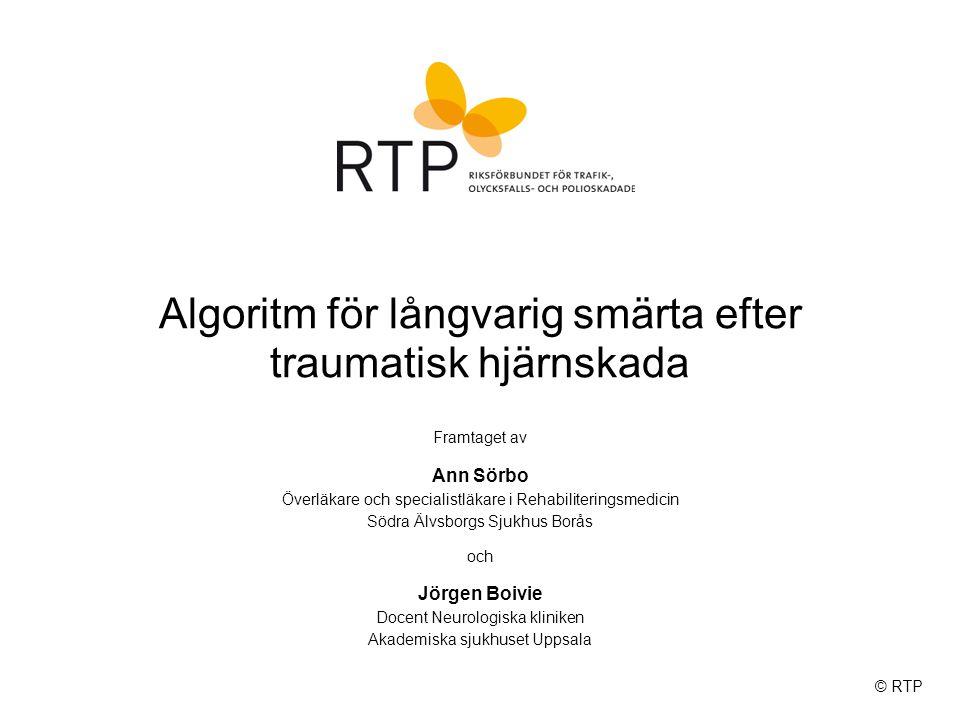 Algoritm för långvarig smärta efter traumatisk hjärnskada  Systematisk smärtanalys är av grundläggande betydelse på vägen till en bra behandling.