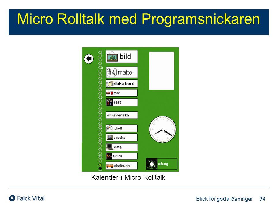 34 Blick för goda lösningar Micro Rolltalk med Programsnickaren Kalender i Micro Rolltalk