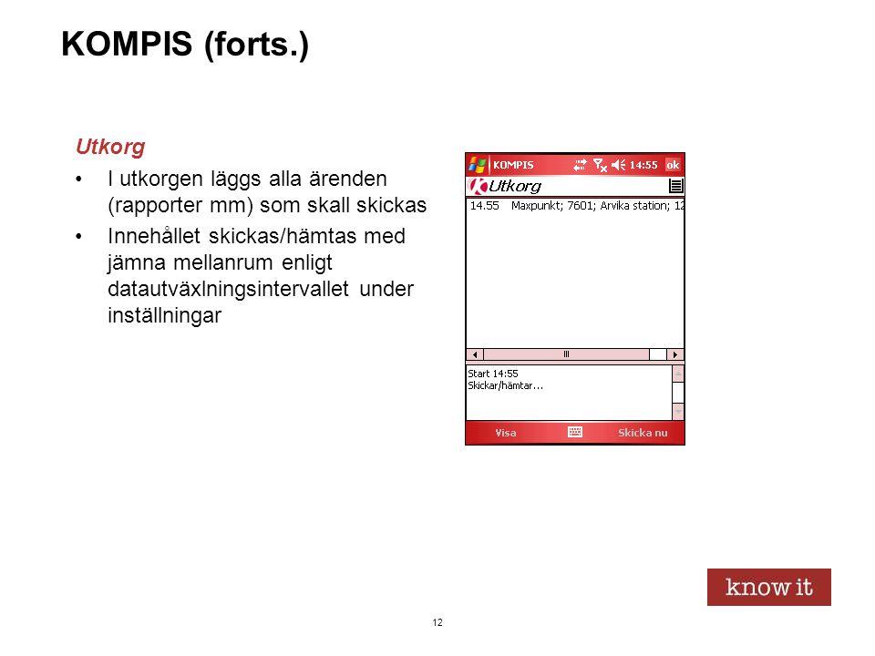 12 KOMPIS (forts.) Utkorg •I utkorgen läggs alla ärenden (rapporter mm) som skall skickas •Innehållet skickas/hämtas med jämna mellanrum enligt dataut