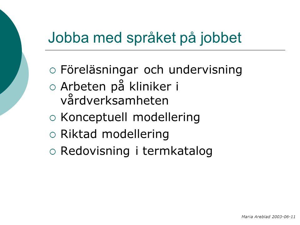 Begreppsmodell: mål i vårdplan Maria Areblad 2003-06-11