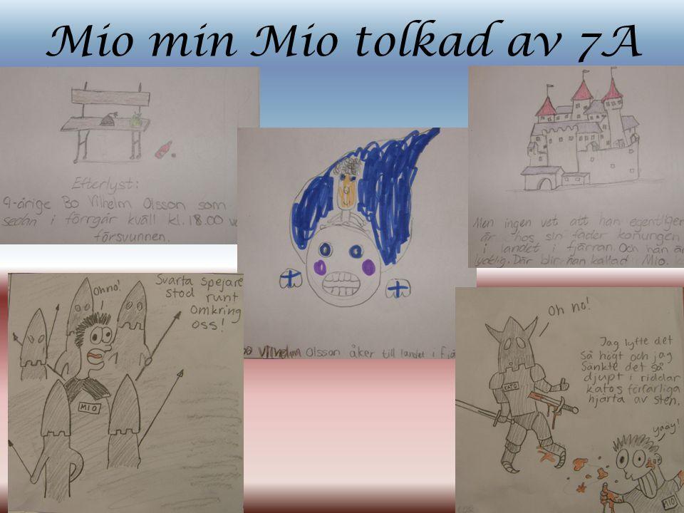 Mio min Mio tolkad av 7A