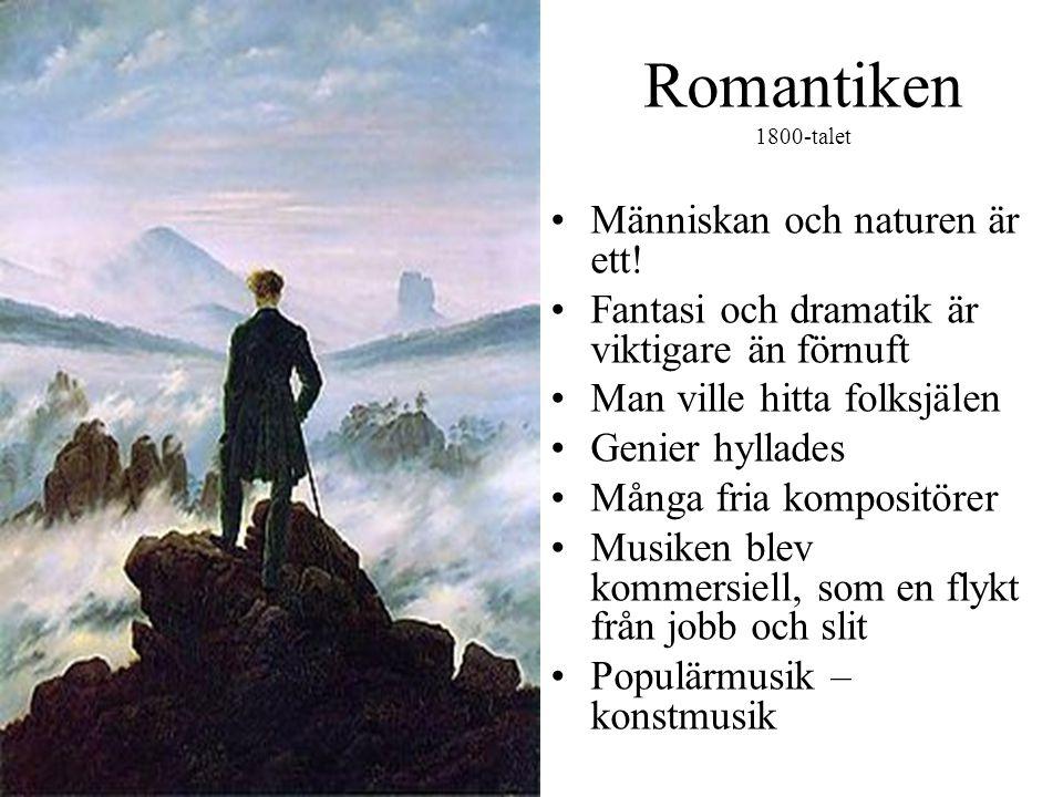 Romantiken 1800-talet •Människan och naturen är ett.