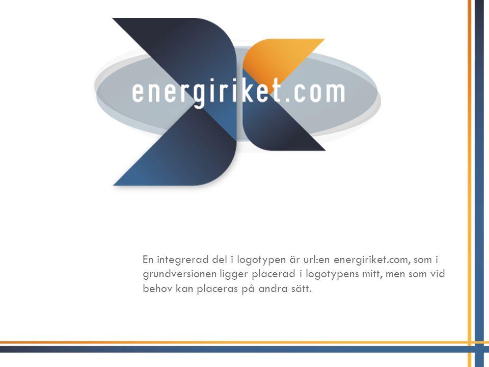 En integrerad del i logotypen är url:en energiriket.com, som i grundversionen ligger placerad i logotypens mitt, men som vid behov kan placeras på and