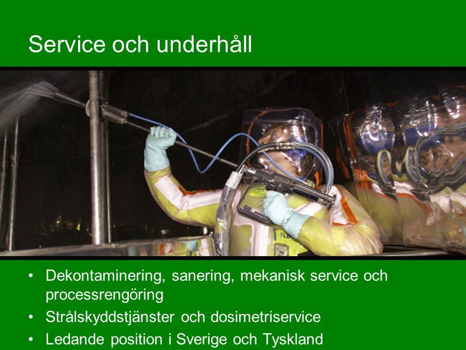 10 Service och underhåll •Dekontaminering, sanering, mekanisk service och processrengöring •Strålskyddstjänster och dosimetriservice •Ledande position