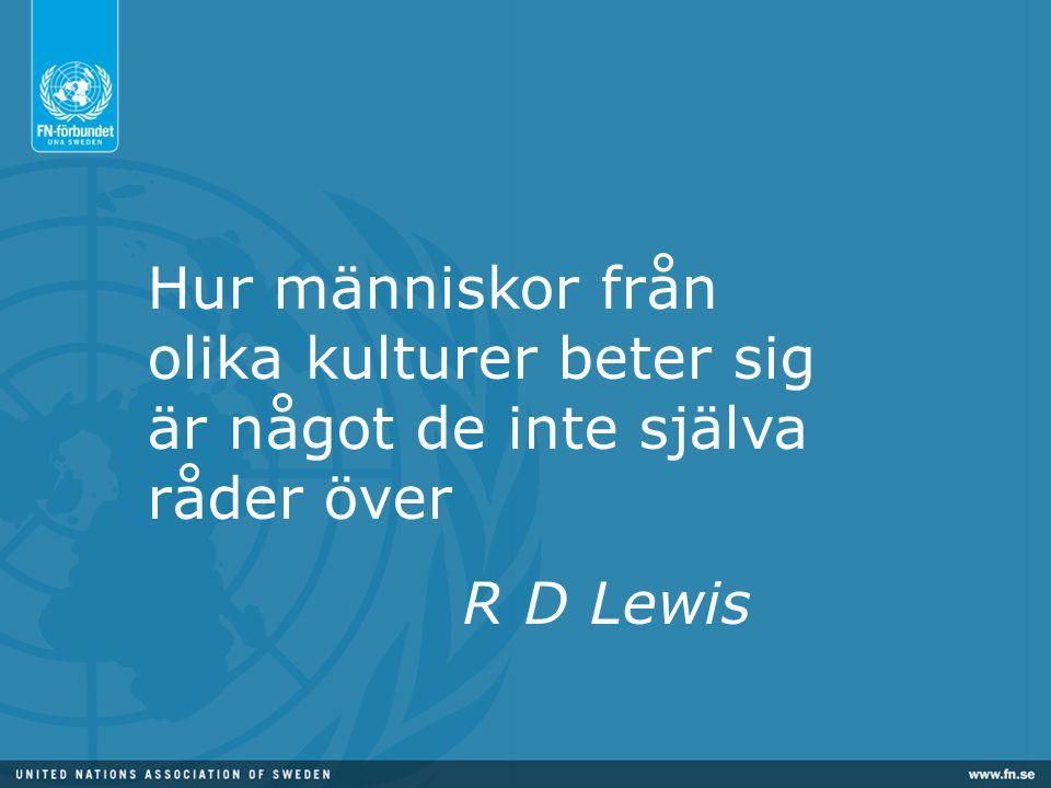 Hur människor från olika kulturer beter sig är något de inte själva råder över R D Lewis