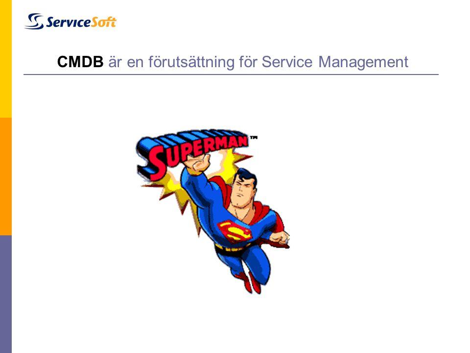 CMDB är en förutsättning för Service Management