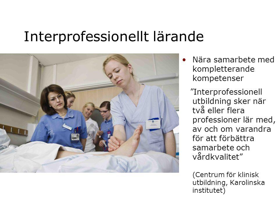 """Interprofessionellt lärande •Nära samarbete med kompletterande kompetenser """"Interprofessionell utbildning sker när två eller flera professioner lär me"""