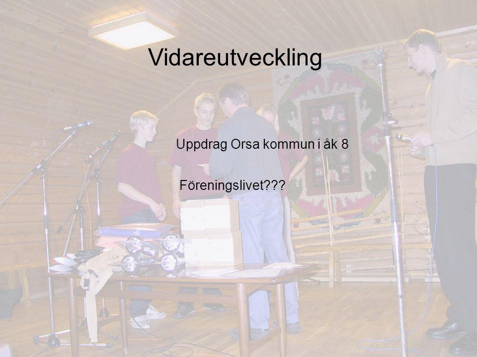 Vidareutveckling Uppdrag Orsa kommun i åk 8 Föreningslivet???
