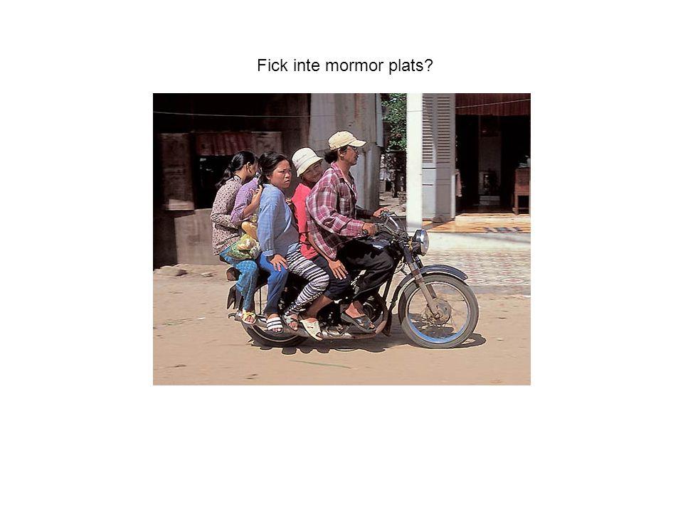 Fick inte mormor plats