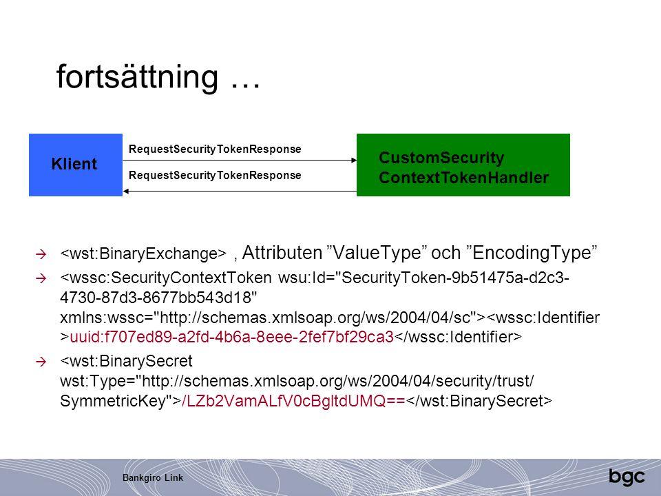 """Bankgiro Link fortsättning … , Attributen """"ValueType"""" och """"EncodingType""""  uuid:f707ed89-a2fd-4b6a-8eee-2fef7bf29ca3  /LZb2VamALfV0cBgltdUMQ== Klien"""