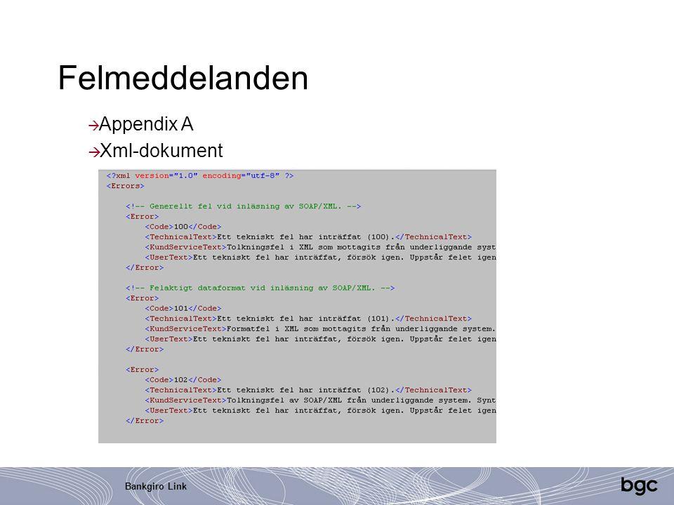 Bankgiro Link Felmeddelanden  Appendix A  Xml-dokument