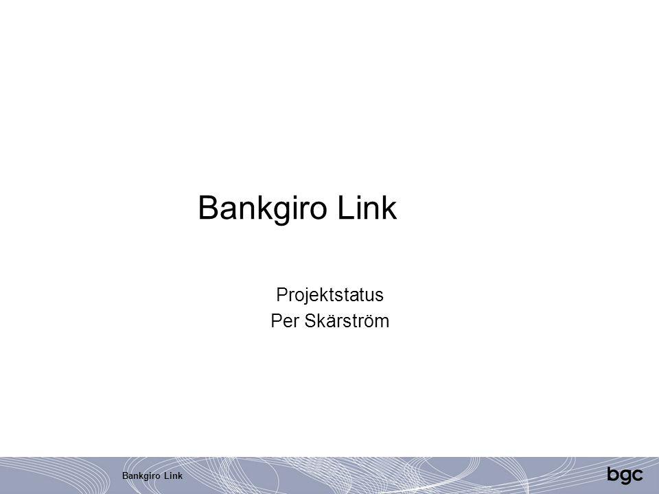 Bankgiro Link Projektstatus Per Skärström