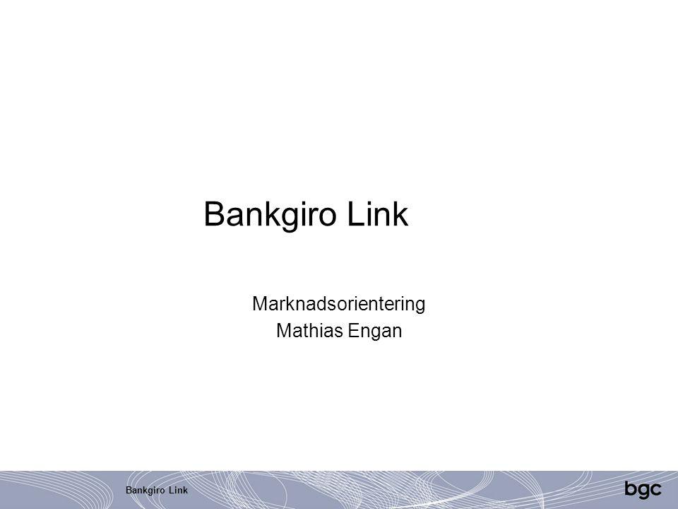Bankgiro Link Marknadsorientering Mathias Engan