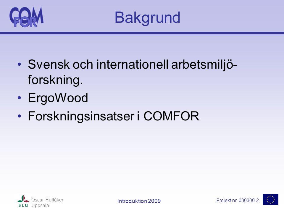 Projekt nr.030300-2 Oscar Hultåker Uppsala Introduktion 2009 VIKTIGT 1 .