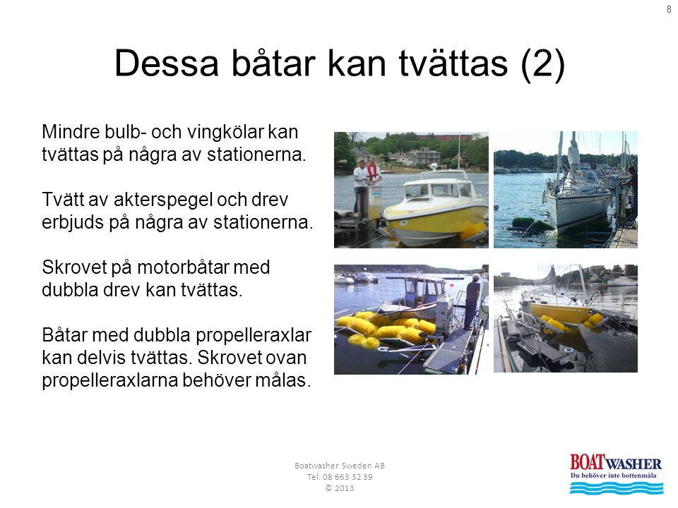 9 Boatwasher Sweden AB Tel.