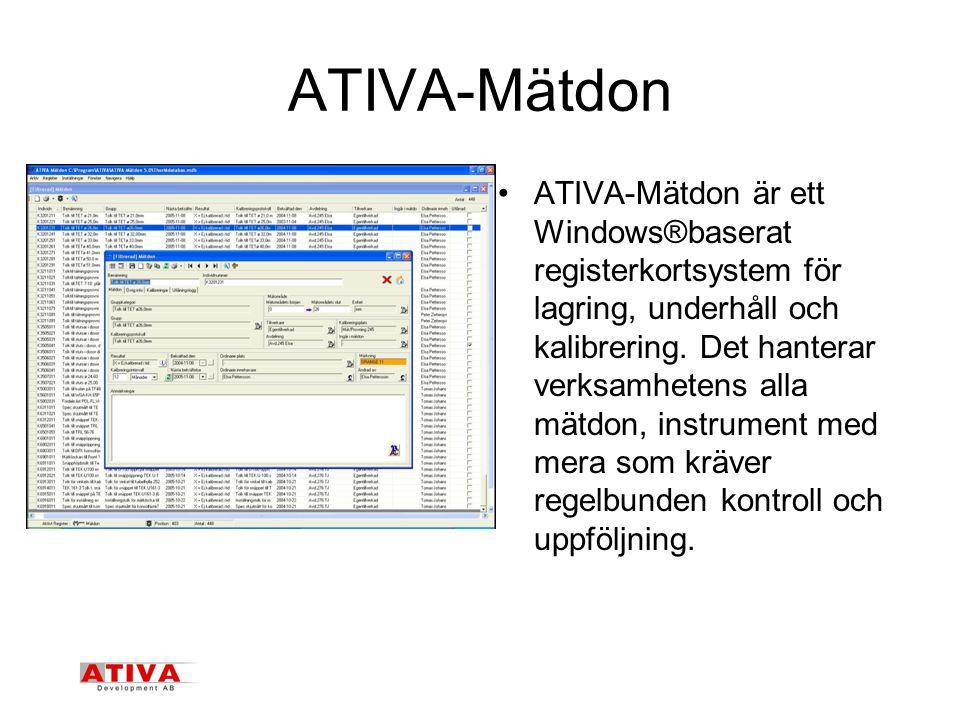 ATIVA-Mätdon •ATIVA-Mätdon är ett Windows®baserat registerkortsystem för lagring, underhåll och kalibrering.