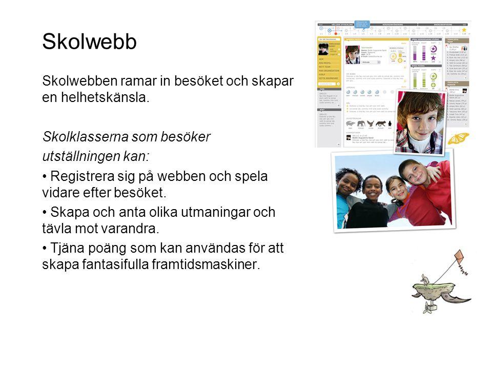 Skolwebb Skolwebben ramar in besöket och skapar en helhetskänsla.