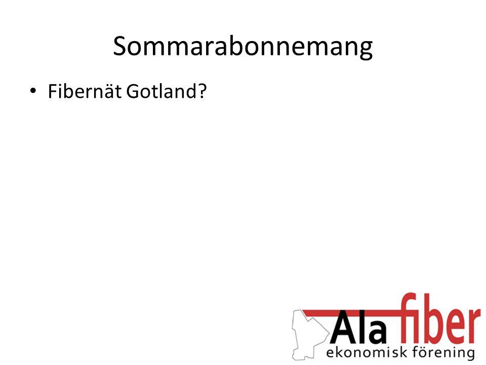 Sommarabonnemang • Fibernät Gotland?