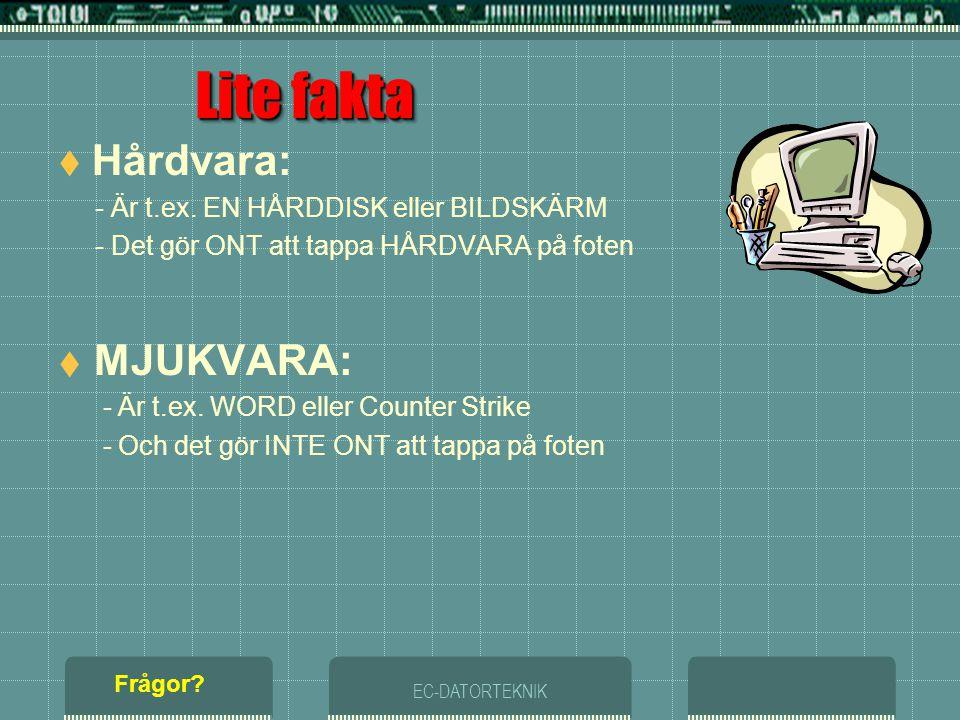 """EC-DATORTEKNIK DATORSYSTEMMODELLENDATORSYSTEMMODELLEN Frågor? BIOS MASKINVARA """"Hårdvara"""" OPERATIVSYSTEM """"Mjukvara"""" APPLIKATIONSPROGRAM """"Mjukvara"""" ANVÄ"""