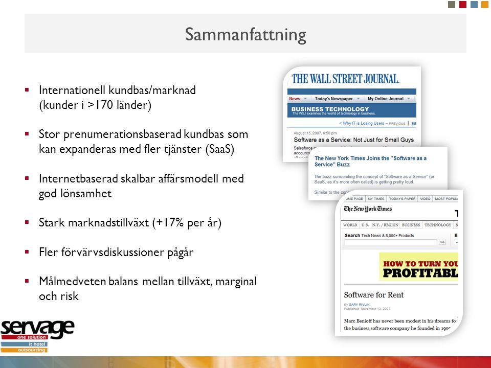 Sammanfattning  Internationell kundbas/marknad (kunder i >170 länder)  Stor prenumerationsbaserad kundbas som kan expanderas med fler tjänster (SaaS