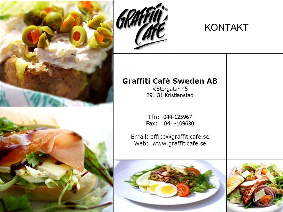 KONTAKT Graffiti Café Sweden AB V.Storgatan 45 291 31 Kristianstad Tfn: 044-125967 Fax: 044 -109630 Email: office@graffiticafe.se Web: www.graffiticaf
