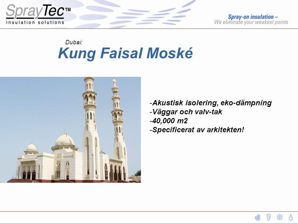 Kung Faisal Moské -Akustisk isolering, eko-dämpning -Väggar och valv-tak -40,000 m2 -Specificerat av arkitekten! Dubai: