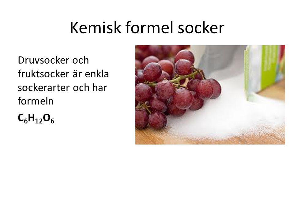 Kemisk formel socker Druvsocker och fruktsocker är enkla sockerarter och har formeln C 6 H 12 O 6