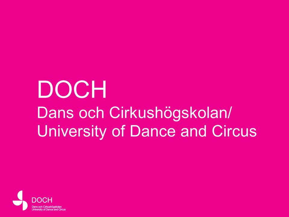 2 Sveriges konstnärliga högskola för dans och cirkus Utbildning Forskning Mötesplats Events