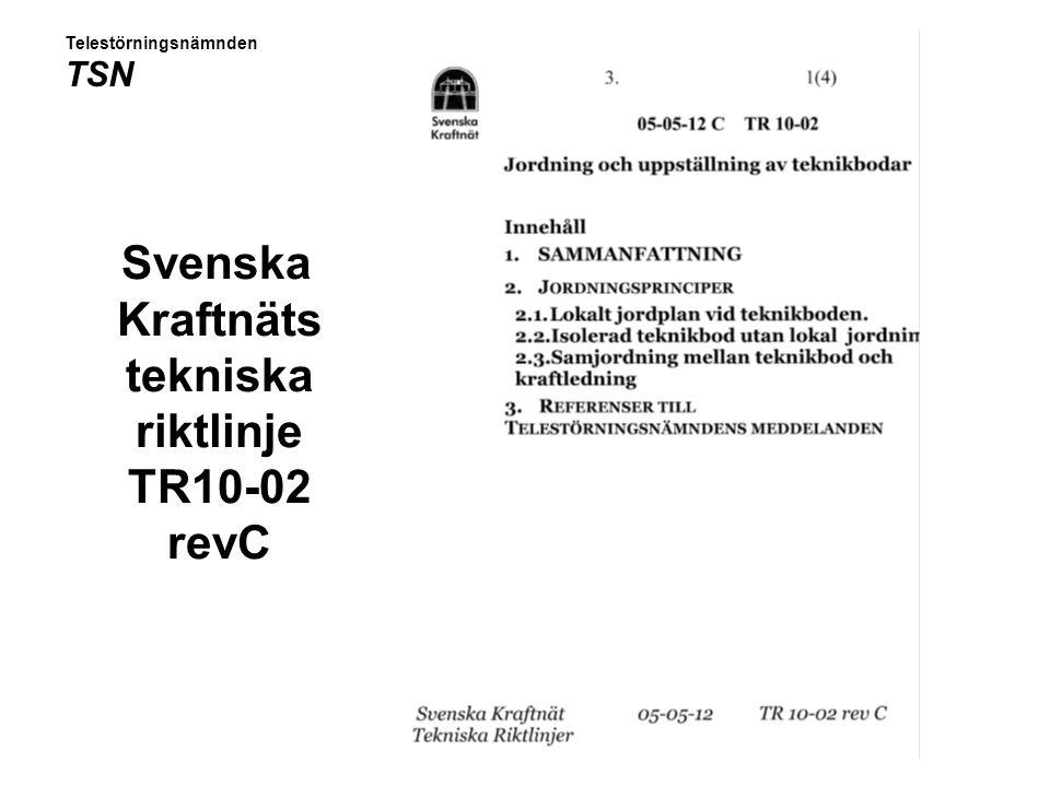 Svenska Kraftnäts tekniska riktlinje TR10-02 revC Telestörningsnämnden TSN