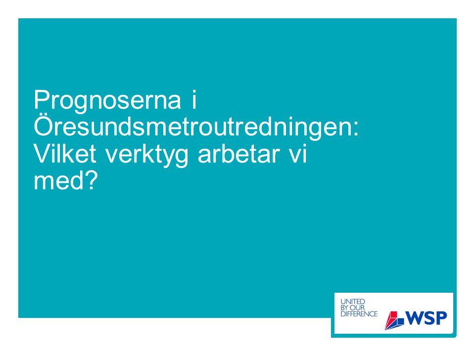 Prognoserna i Öresundsmetroutredningen: Vilket verktyg arbetar vi med?