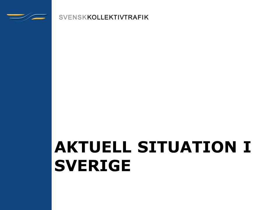 Aktuell situation i Sverige •Kraftig ökning av antalet anmälda våldsbrott de senaste 20 åren •Växande städer – ökat behov av kollektivtrafik •Resenärer avstår resor med kollektivtrafik på grund av otrygghet •Fördubblingsprojektet, vars syfte är att öka resorna, ställer nya krav på trygghet i kollektivtrafiken • Hela resans approach – alltså från resans start- till slutdestination, är en förutsättning för att utveckla arbetet med att öka tryggheten i kollektivtrafiken