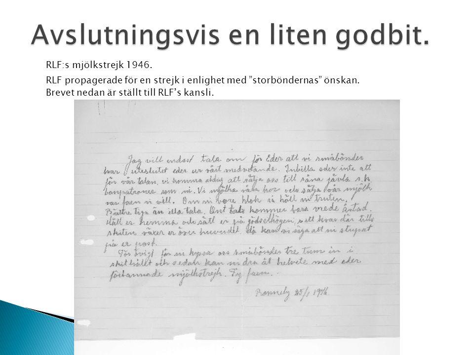 """RLF:s mjölkstrejk 1946. RLF propagerade för en strejk i enlighet med """"storböndernas"""" önskan. Brevet nedan är ställt till RLF's kansli."""
