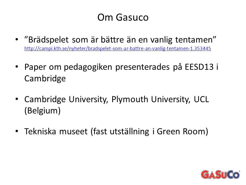 """Om Gasuco • """"Brädspelet som är bättre än en vanlig tentamen"""" http://campi.kth.se/nyheter/bradspelet-som-ar-battre-an-vanlig-tentamen-1.353445 http://c"""