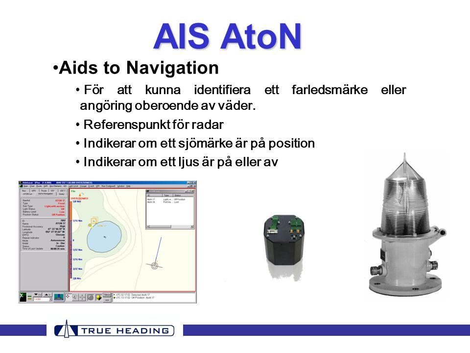•Aids to Navigation • För att kunna identifiera ett farledsmärke eller angöring oberoende av väder.