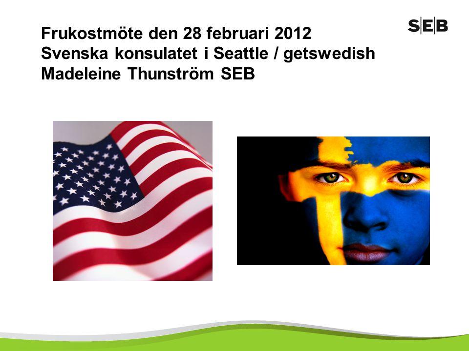 Frukostmöte den 28 februari 2012 Svenska konsulatet i Seattle / getswedish Madeleine Thunström SEB
