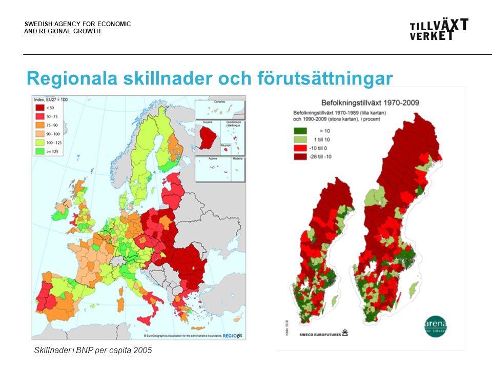 SWEDISH AGENCY FOR ECONOMIC AND REGIONAL GROWTH Regionala skillnader och förutsättningar Skillnader i BNP per capita 2005