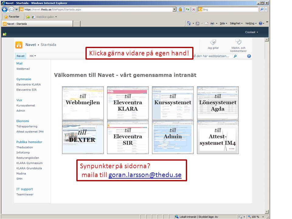 Synpunkter på sidorna? maila till goran.larsson@thedu.segoran.larsson@thedu.se Klicka gärna vidare på egen hand!