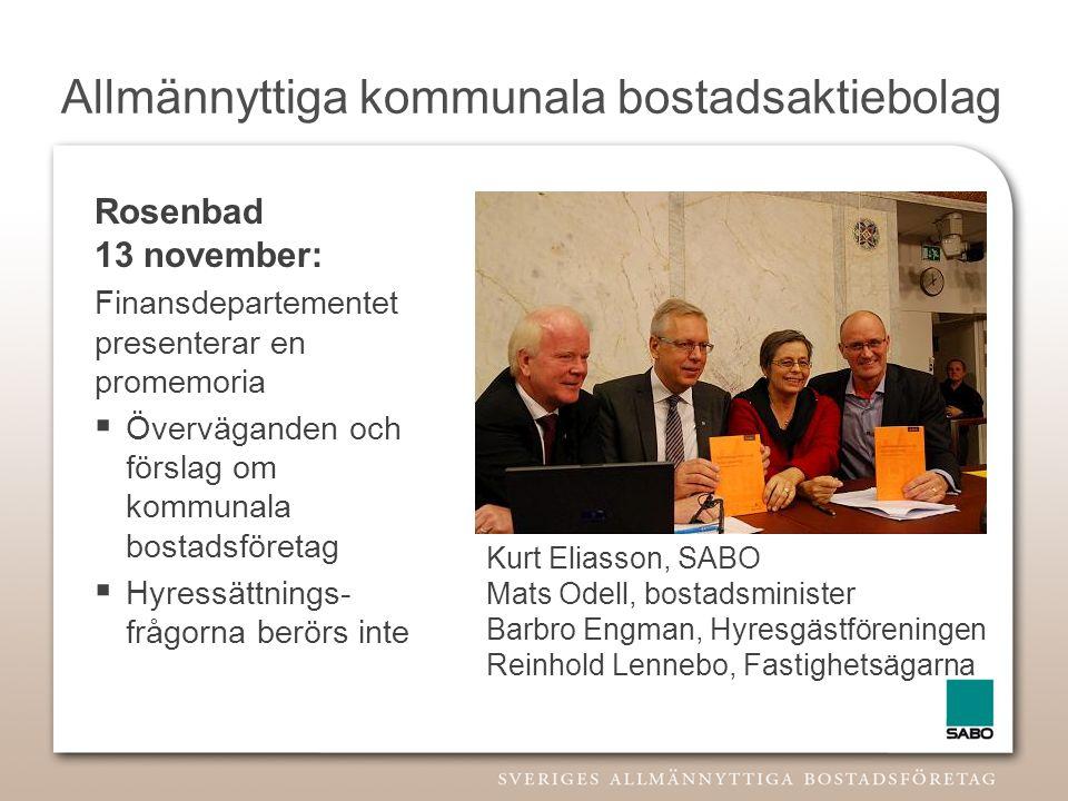 Allmännyttiga kommunala bostadsaktiebolag Rosenbad 13 november: Finansdepartementet presenterar en promemoria  Överväganden och förslag om kommunala