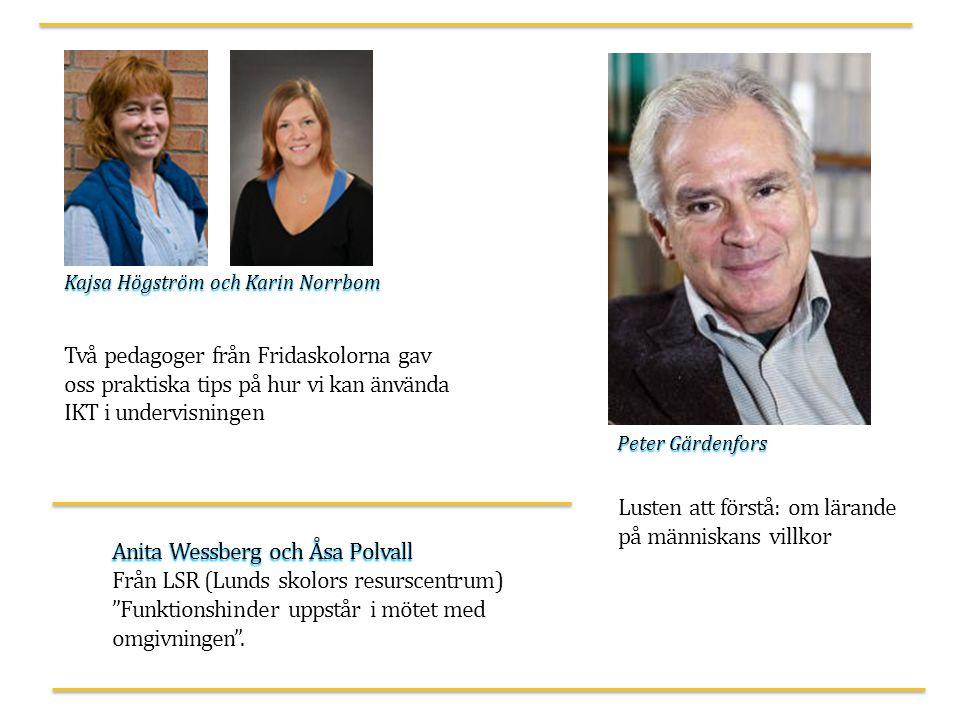 Lusten att förstå: om lärande på människans villkor Anita Wessberg och Åsa Polvall Från LSR (Lunds skolors resurscentrum) Funktionshinder uppstår i mötet med omgivningen .