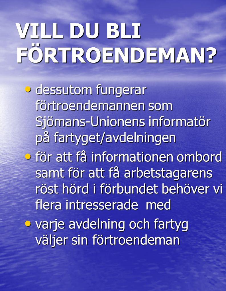 VILL DU BLI FÖRTROENDEMAN.