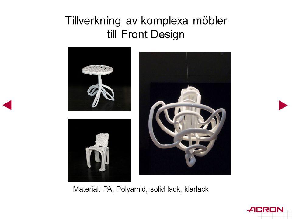 Tillverkning av komplexa möbler till Front Design Material: PA, Polyamid, solid lack, klarlack
