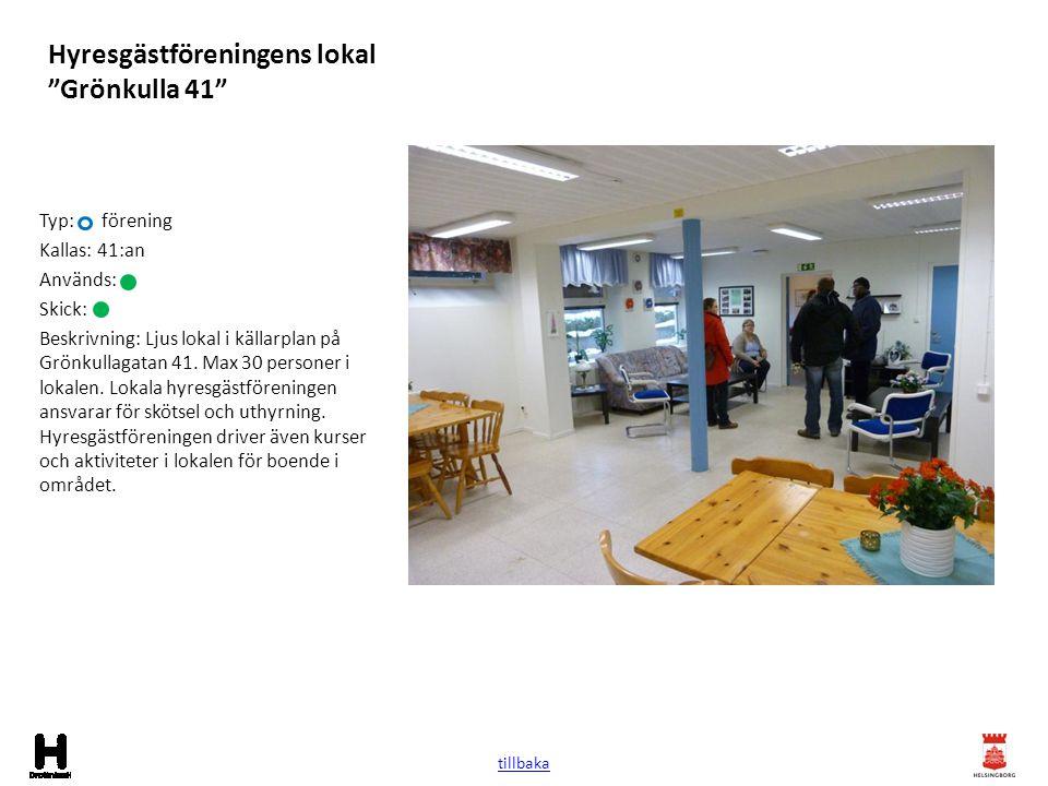 Hyresgästföreningens lokal Grönkulla 11 Typ: förening Kallas: Grönkulla 11 Används: Skick: Beskrivning: Större lokal på Grönkullagatan 11.