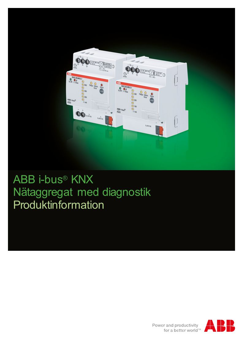 ABB i-bus ® KNX Nätaggregat med diagnostik Produktinformation