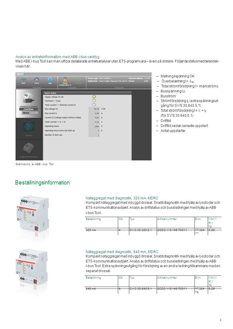 3 Nätaggregat med diagnostik, 320 mA, MDRC Kompakt nätaggregat med inbyggd drossel.