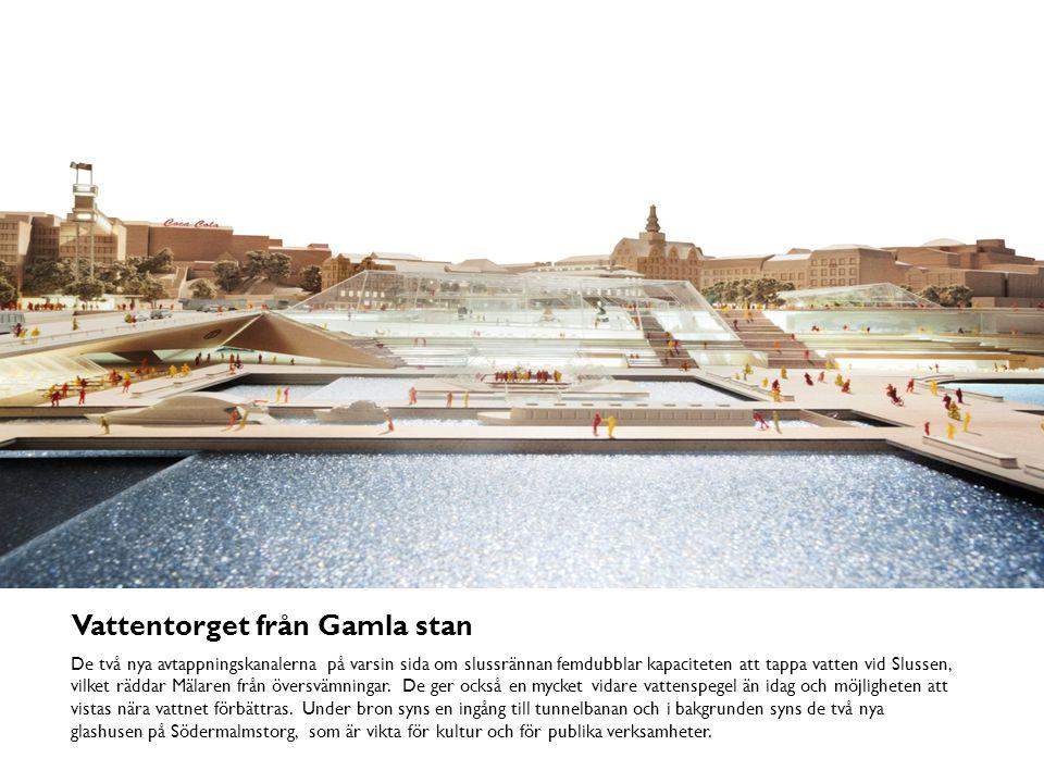 Vattentorget och lågbroarna Med de nya lågbroarna skapas en ny möjlighet att ta sig mellan Gamla stan och Södermalm, alldeles vid vattnet.