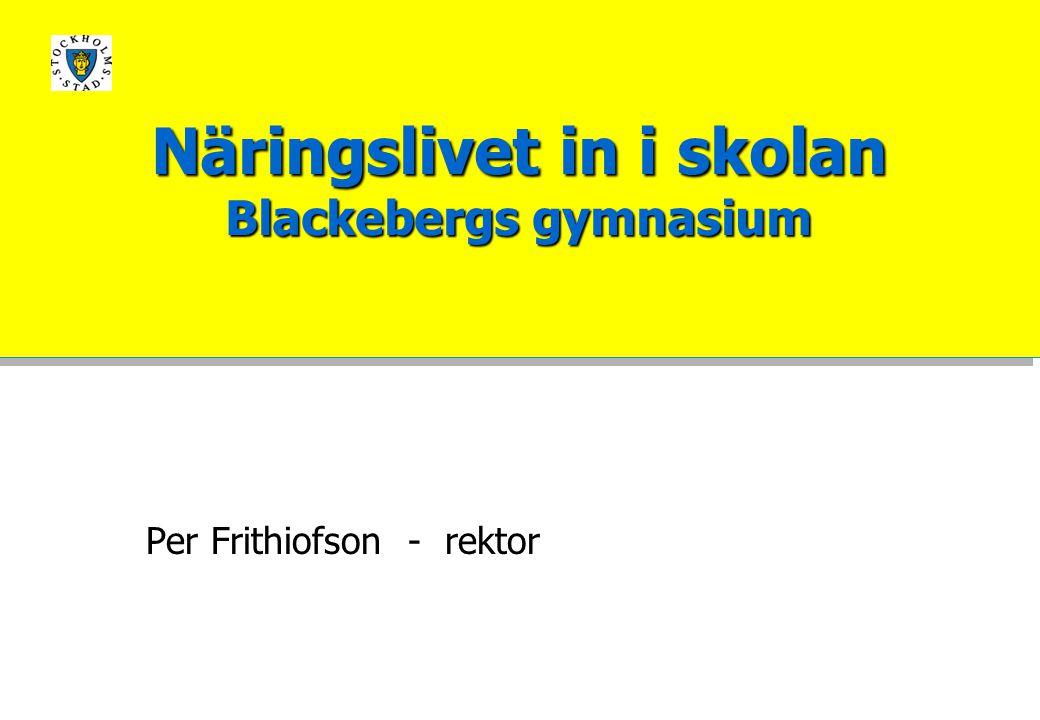Per Frithiofson - rektor Näringslivet in i skolan Blackebergs gymnasium