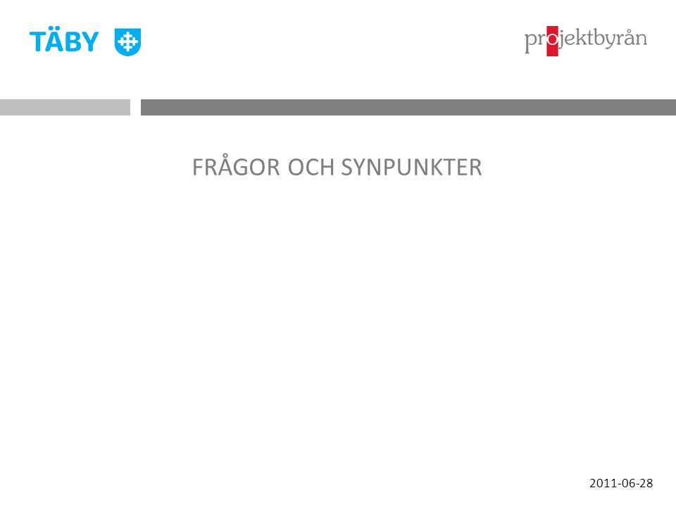 2011-06-28 FRÅGOR OCH SYNPUNKTER