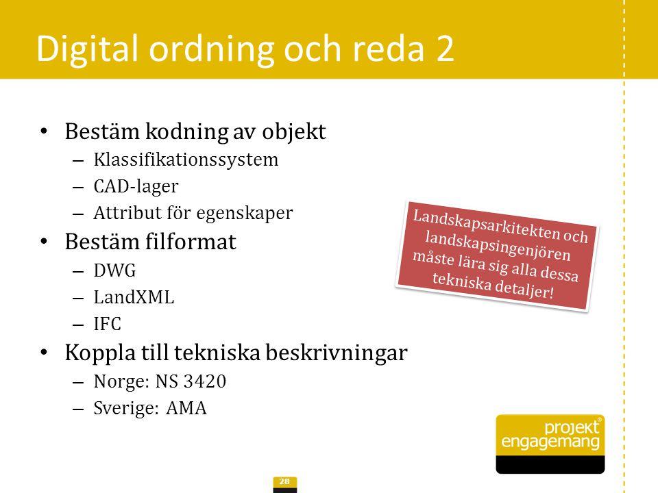 • SOSI • ISO 12006 – BSAB (Sverige) – Omniclass (USA) – Uniclass (UK) • BH90 LI Kodning av objekt 29 7.1.4.2 MurFrittstående 32.H Terrängmurar ANLMUR Mur 21-07 20 60 60 Retaining Walls E321 Retaining Walls