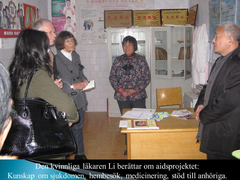 Den kvinnliga läkaren Li berättar om aidsprojektet: Kunskap om sjukdomen, hembesök, medicinering, stöd till anhöriga. mm