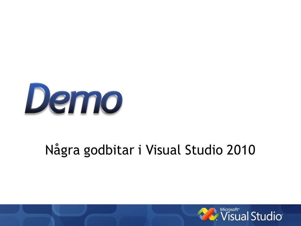 Några godbitar i Visual Studio 2010